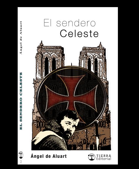 El Sendero Celeste Crédito: Grupo Tierra Editorial